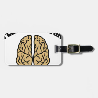 FEED YOUR BRAIN LUGGAGE TAG