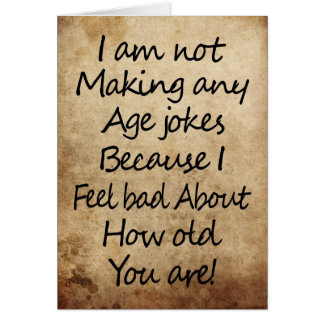Feel bad about your age card