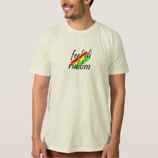 Feel di riddim T-Shirt