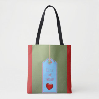 Feel free to be yourself! tote bag