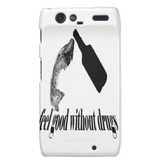 Feel good Without Drugs Droid RAZR Cover