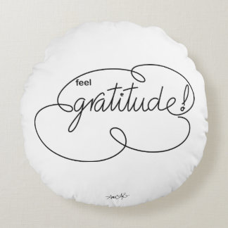 feel GRATITUDE - Bold CloudS Round Pillow