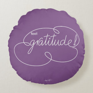 feel GRATITUDE - Bold CloudS - W Round Pillow