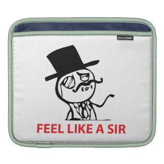 Feel Like A Sir - iPad1/iPad2 Sleeve Sleeve For iPads