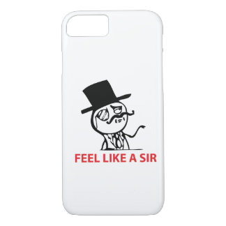 Feel Like A Sir - iPhone 7 case