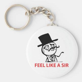 Feel Like A Sir - Keychain