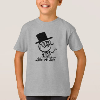 feel like a sir T-Shirt