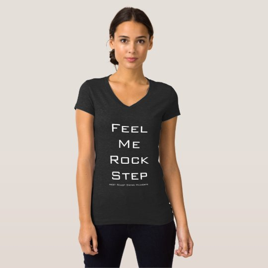 Feel Me Rock Step T-Shirt