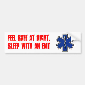 Feel safe at night... in red bumper sticker