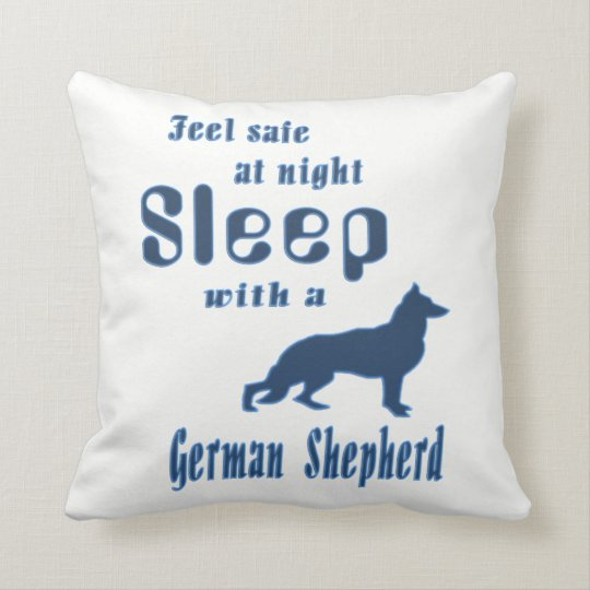 Feel safe at night, sleep with a German Shepherd! Throw Pillow