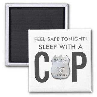 feel safe funny cop police humor magnet