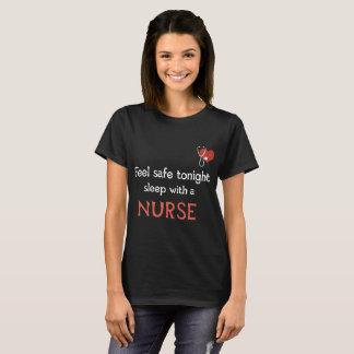 feel safe tonight sleep with a nurse t-shirt