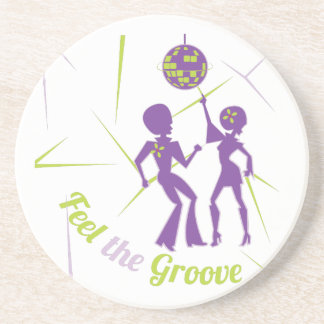Feel The Groove Drink Coaster