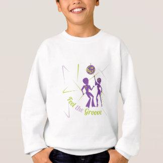 Feel The Groove Sweatshirt