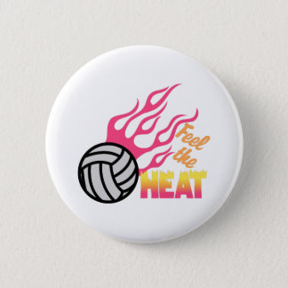 Feel The Heat 2 Inch Round Button