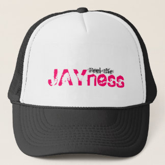 Feel the, JAYness Trucker Hat