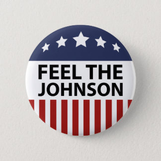 Feel The Johnson 2 Inch Round Button