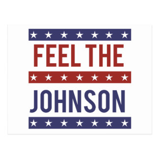 Feel the Johnson - Gary Johnson 2016 - -  Postcard