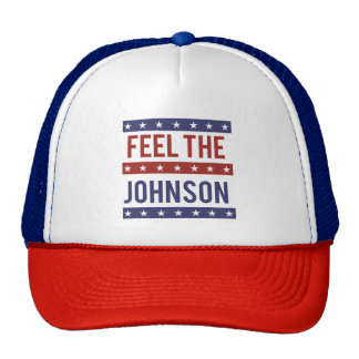 Feel the Johnson - Gary Johnson 2016 - -  Trucker Hat