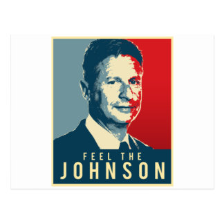Feel the Johnson - Gary Johnson Propaganda Poster  Postcard