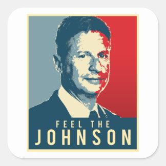 Feel the Johnson - Gary Johnson Propaganda Poster  Square Sticker