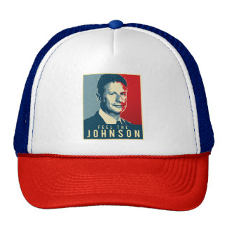 Feel the Johnson - Gary Johnson Propaganda Poster  Trucker Hat