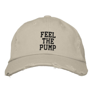 Feel the Pump Embroidered Hat