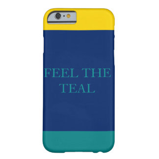 Feel the teal 2 barely there iPhone 6 case