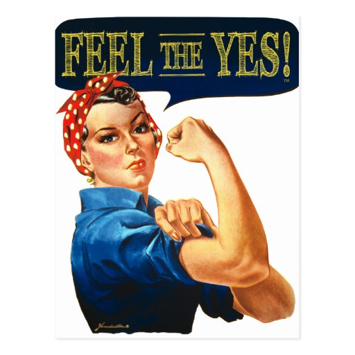 Feel the Yes! Rosie the Riveter Postcard