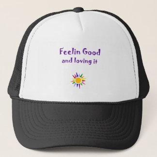 Feelin Good and Loving it Inspirational Art Trucker Hat