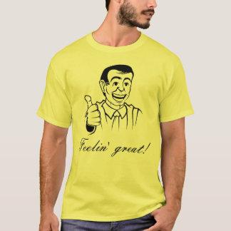 Feelin' Great Shirt