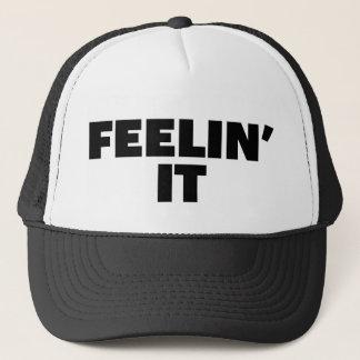 FEELIN' IT fun slogan trucker hat