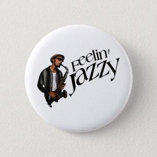 Feelin' Jazzy 2 Inch Round Button