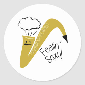Feelin Saxy Classic Round Sticker