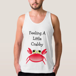 Feeling A Little Crabby Little Red Crab Tank Top