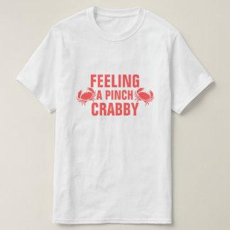 Feeling a Pinch Crabby Tshirts