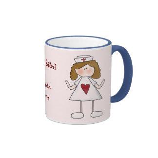 Feeling Better ?  Thank a Nurse Ringer Coffee Mug