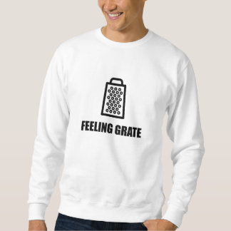 Feeling Cheese Grater Sweatshirt