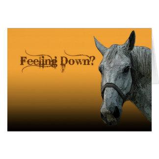 Feeling Down? Card