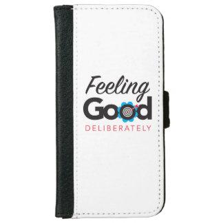 Feeling Good Deliberately -iPhone 6/6s Wallet Case