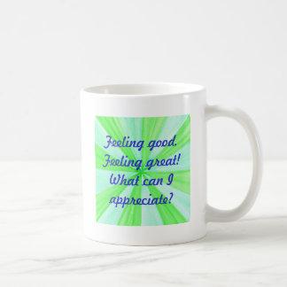 Feeling good, feeling great, affirmation basic white mug