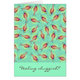 Feeling Sluggish Card