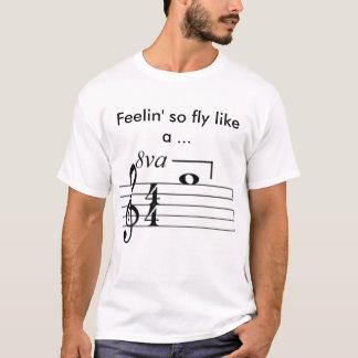 Feeling So Fly Like A... T-Shirt