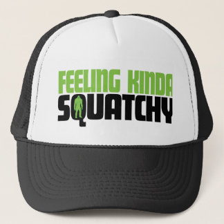 Feeling Squatchy Hat