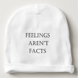 Feelings Aren't Facts Baby Beanie