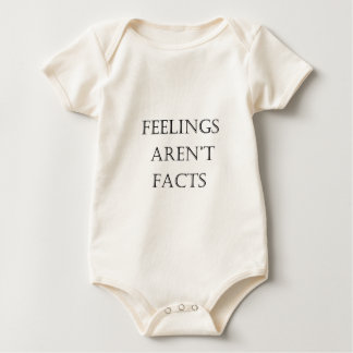Feelings Aren't Facts Baby Bodysuit