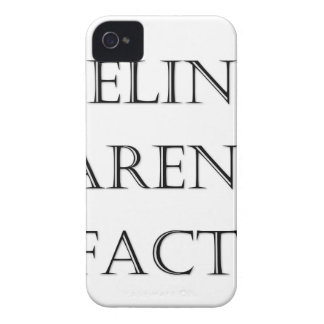 Feelings Aren't Facts iPhone 4 Covers