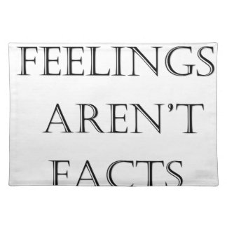Feelings Aren't Facts Placemat