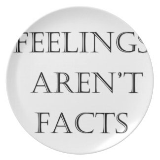 Feelings Aren't Facts Plate