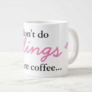 Feelings Before Coffee - Jumbo Mug